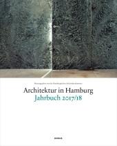 Architektur in Hamburg Jahrbuch 2017/18