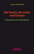 Die Kunst, die Liebe und Europa