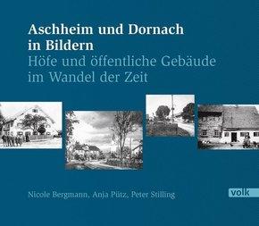 Aschheim und Dornach in Bildern