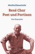 René Char - Poet und Partisan