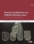 Römische Großbronzen am UNESCO-Welterbe Limes