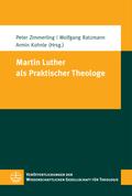 Martin Luther als Praktischer Theologe