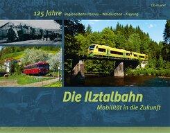 Die Ilztalbahn - Mobilität in die Zukunft