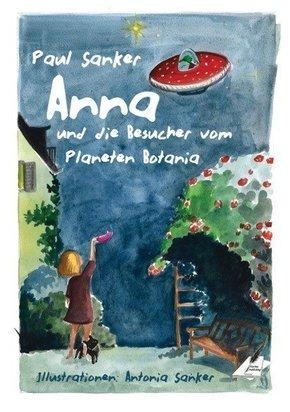 Anna und die Besucher vom Planeten Botania