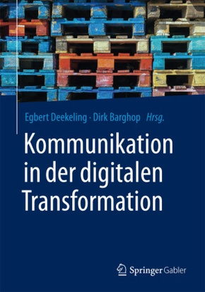 Kommunikation in der digitalen Transformation