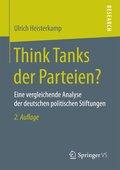 Think Tanks der Parteien?