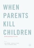 When Parents Kill Children