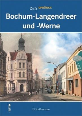 Zeitsprünge Bochum-Langendreer und -Werne