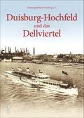 Duisburg-Hochfeld und das Dellviertel