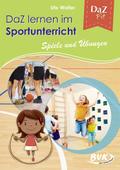 DaZ lernen im Sportunterricht - Spiele und Übungen