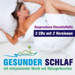 Gesunder Schlaf mit entspannender Musik und Naturgeräuschen, Audio-CD
