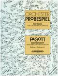 Orchesterprobespiel: Fagott / Kontrafagott -Sammlung wichtiger Passagen aus der Opern- und Konzertliteratur- (hrsg. in Z