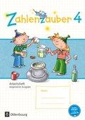 Zahlenzauber, Allgemeine Ausgabe 2016: 4. Schuljahr, Arbeitsheft