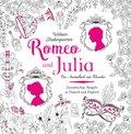 Romeo und Julia - Das Ausmalbuch zum Klassiker von William Shakespeare