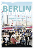 Berlin en bloc(k) - Ost-Berlin / East Berlin 1961-1990