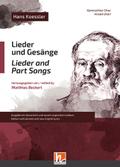 Lieder und Gesänge/Lieder and Part Song, für gemischten Chor a cappella