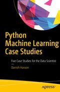 Python Machine Learning Case Studies