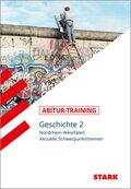 Abitur-Training - Geschichte Nordrhein-Westfalen - Bd.2