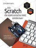 Mit Scratch die elektronische Welt entdecken