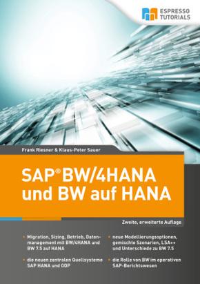 SAP BW/4HANA und BW auf HANA