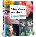 Fotografieren von A bis Z