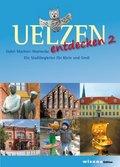 Uelzen entdecken - Bd.2