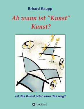 """Ab wann ist """"Kunst"""" Kunst?"""