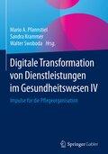 Digitale Transformation von Dienstleistungen im Gesundheitswesen IV - Tl.4