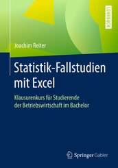 Statistik-Fallstudien mit Excel