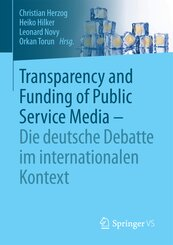 Transparency and Funding of Public Service Media - Die deutsche Debatte im internationalen Kontext