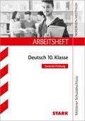 Arbeitsheft Deutsch 10. Klasse - NRW Zentrale Prüfung Mittlerer Schulabschuss