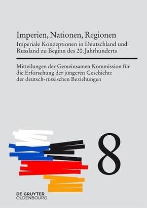 Mitteilungen der Gemeinsamen Kommission für die Erforschung der jüngeren Geschichte der deutsch-russischen Beziehungen - Bd.8