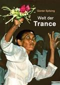 Welt der Trance