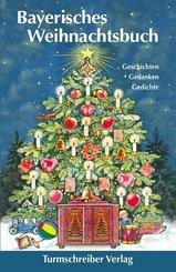 Bayerisches Weihnachtsbuch