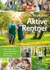 Fit im Alter - Aktive Rentner