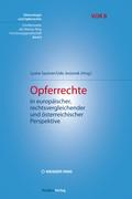 Opferrechte in europäischer, rechtsvergleichender und österreichischer Perspektive