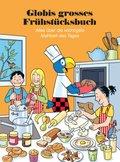 Globis grosses Frühstücksbuch