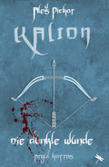 KALION - Die dunkle Wunde