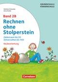 Rechnen ohne Stolperstein, Neubearbeitung: Zahlenraum bis 20, Zehnerzahlen bis 100; Bd.2B