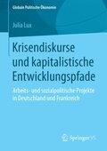Krisendiskurse und kapitalistische Entwicklungspfade