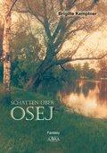 Schatten über Osej