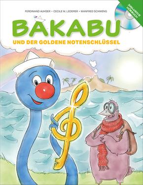 Bakabu und der Goldene Notenschlüssel, m. 1 Audio-CD