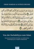 Von der Dschahiliyya zum Islam