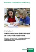 Inklusionen und Exklusionen in Schülerinteraktionen