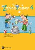 Zahlenzauber, Allgemeine Ausgabe 2016: 4. Schuljahr, Schülerbuch