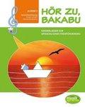 Hör zu, Bakabu, m. 2 Audio-CD - Album.2