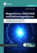Magnetismus, Elektrizität und Elektromagnetismus, m. CD-ROM