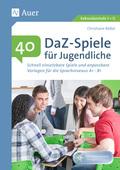 40 DaZ-Spiele für Jugendliche, m. CD-ROM