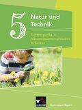 Natur und Technik - Gymnasium Bayern: 5. Jahrgangsstufe, Schülerbuch - Schwerpunkt 1: Naturwissenschaftliches Arbeiten