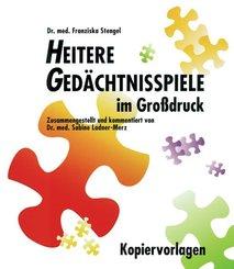 Heitere Gedächtnisspiele im Grossdruck / Heitere Gedächtnisspiele im Großdruck, Kopiervorlagen